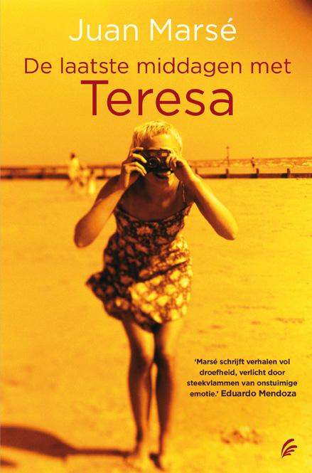 De laatste middagen met Teresa – Juan Marsé