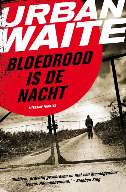 Bloedrood is de nacht – Urban Waite
