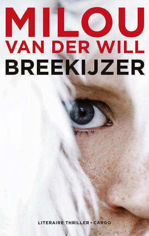 Breekijzer – Milou van der Will