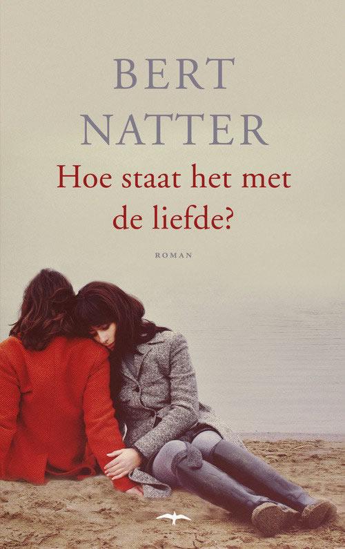 Hoe staat het met de liefde? – Bert Natter
