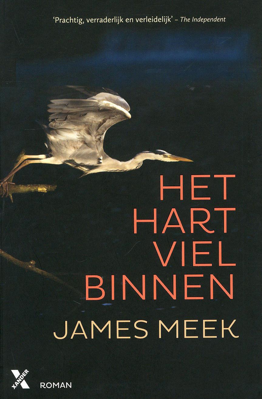 Het hart viel binnen – James Meek