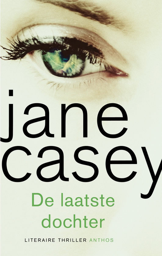 De laatste dochter – Jane Casey