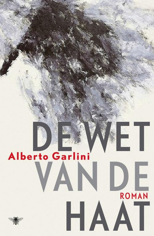 De wet van de haat – Alberto Garlini