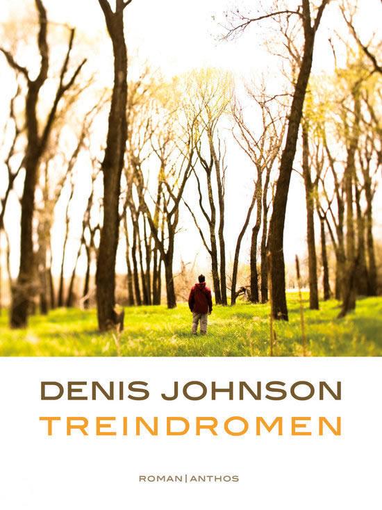 Treindromen – Denis Johnson
