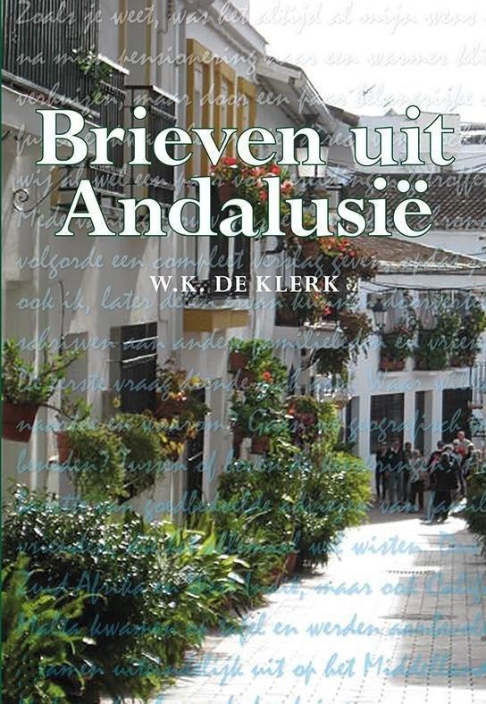 Brieven uit Andalusie – W.K. de Klerk