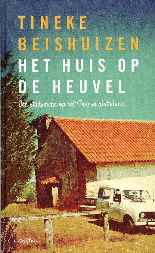 Het huis op de heuvel – Tineke Beishuizen
