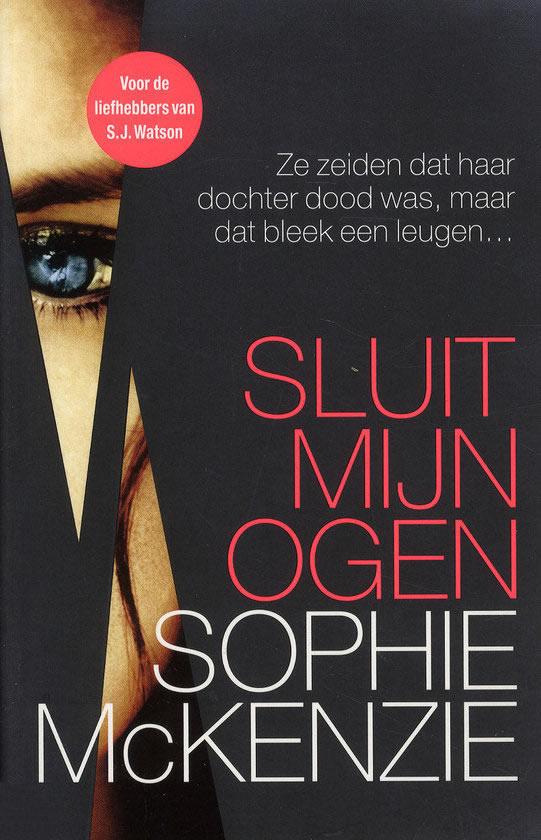 Sluit mijn ogen – Sophie McKenzie