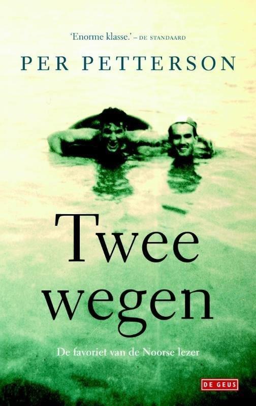 Twee wegen – Per Petterson