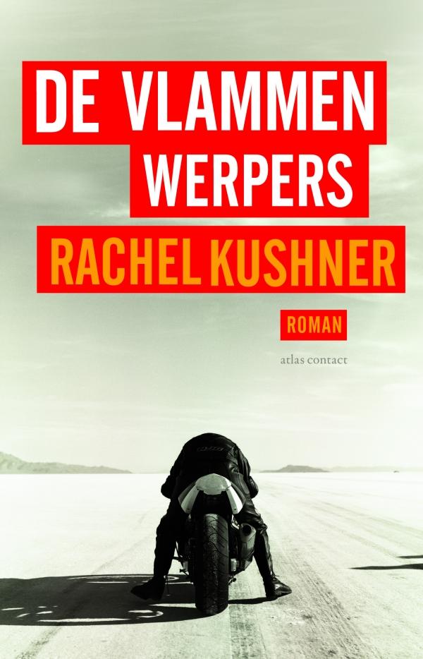 De vlammenwerpers – Rachel Kushner