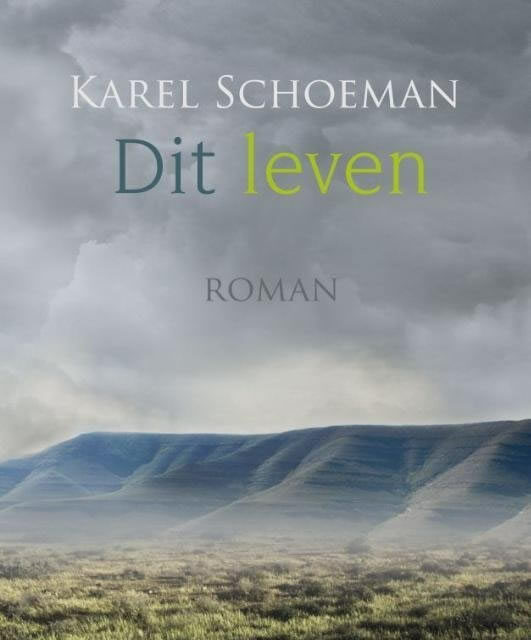 Dit leven – Karel Schoeman