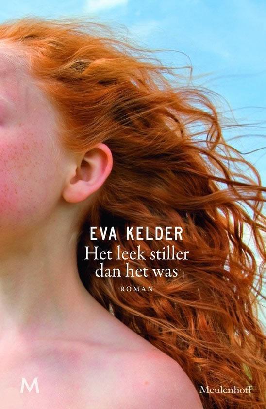 Het leek stiller dan het was – Eva Kelder