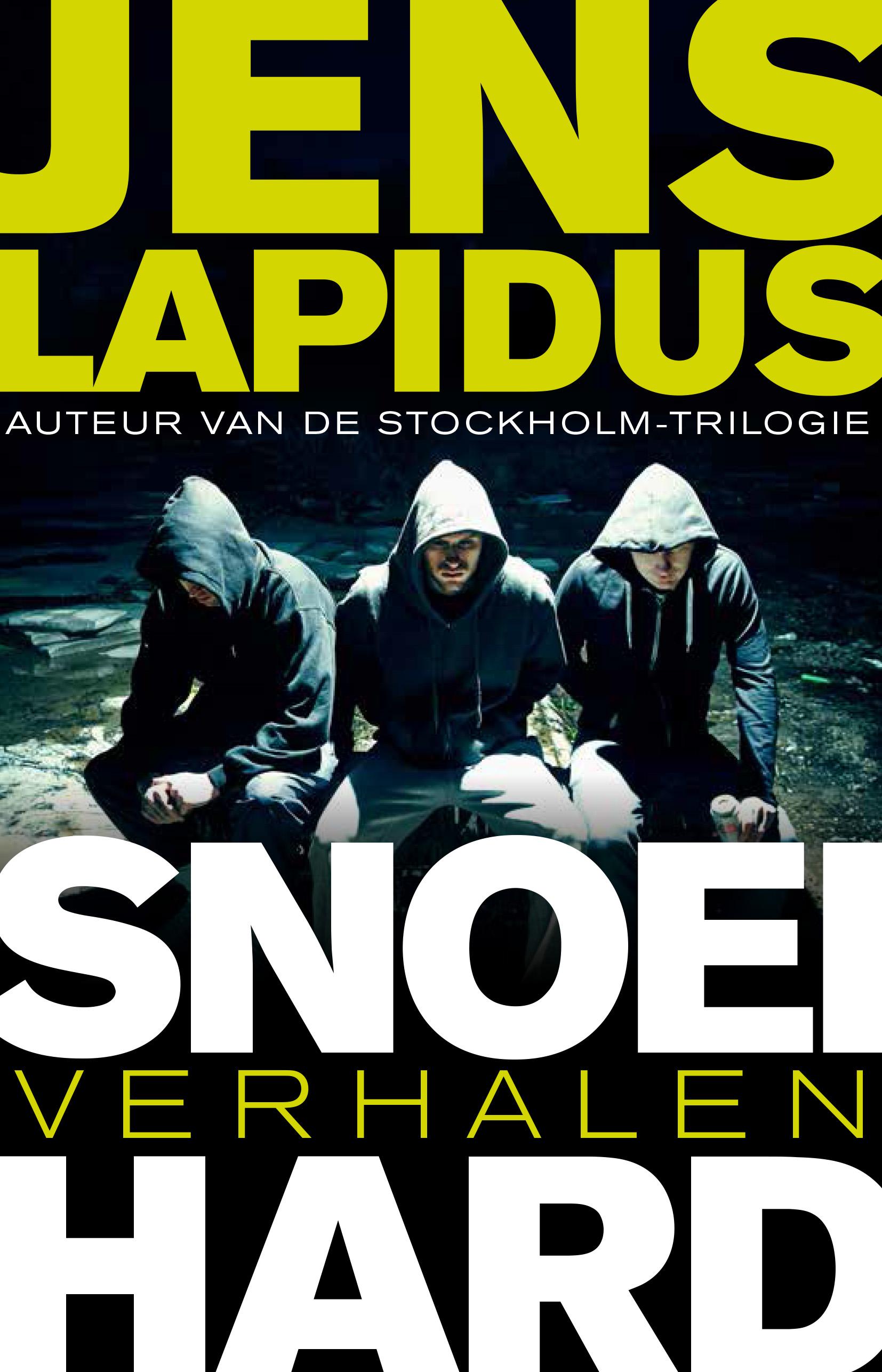 Snoeihard – Jens Lapidus
