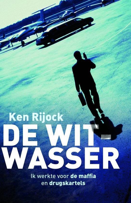 De witwasser – Ken Rijock
