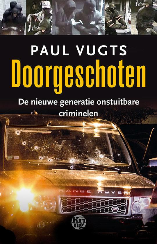 Doorgeschoten – Paul Vugts
