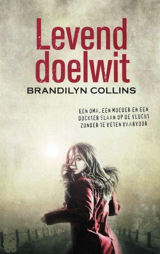 Levend doelwit – Brandilyn Collins