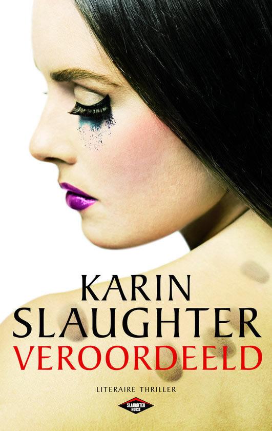 Veroordeeld – Karin Slaughter