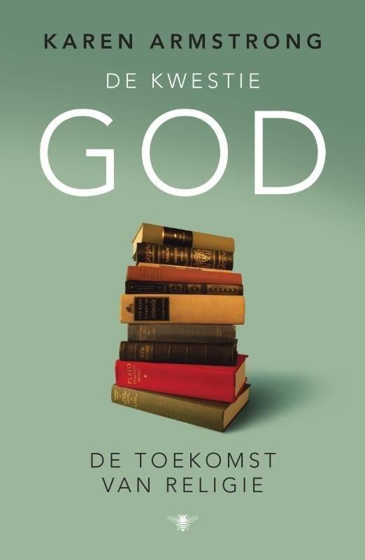 De kwestie God – Karen Armstrong