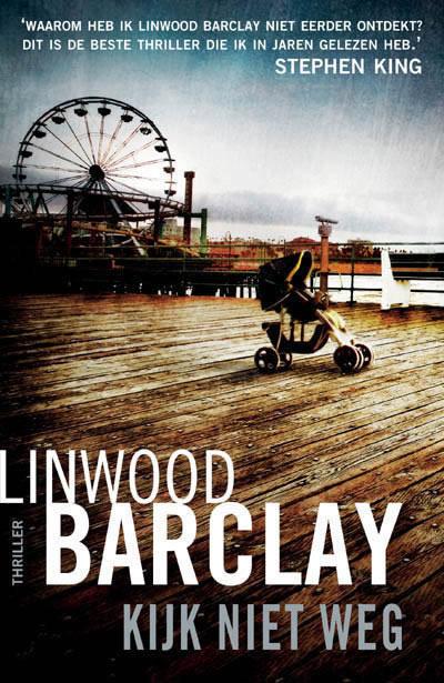 Kijk niet weg – Linwood Barclay