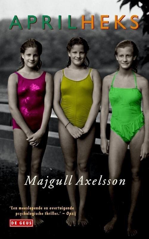 Aprilheks – Majgull Axelsson
