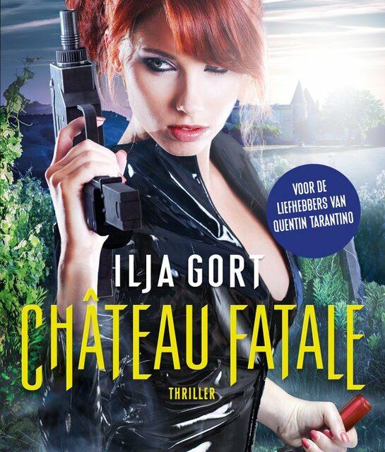 Château fatale – Ilja Gort