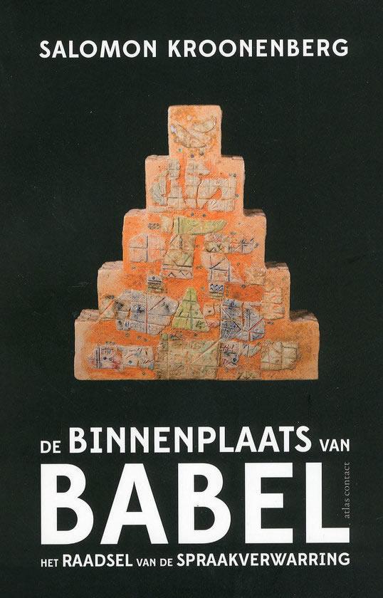 De binnenplaats van Babel – Salomon Kroonenberg