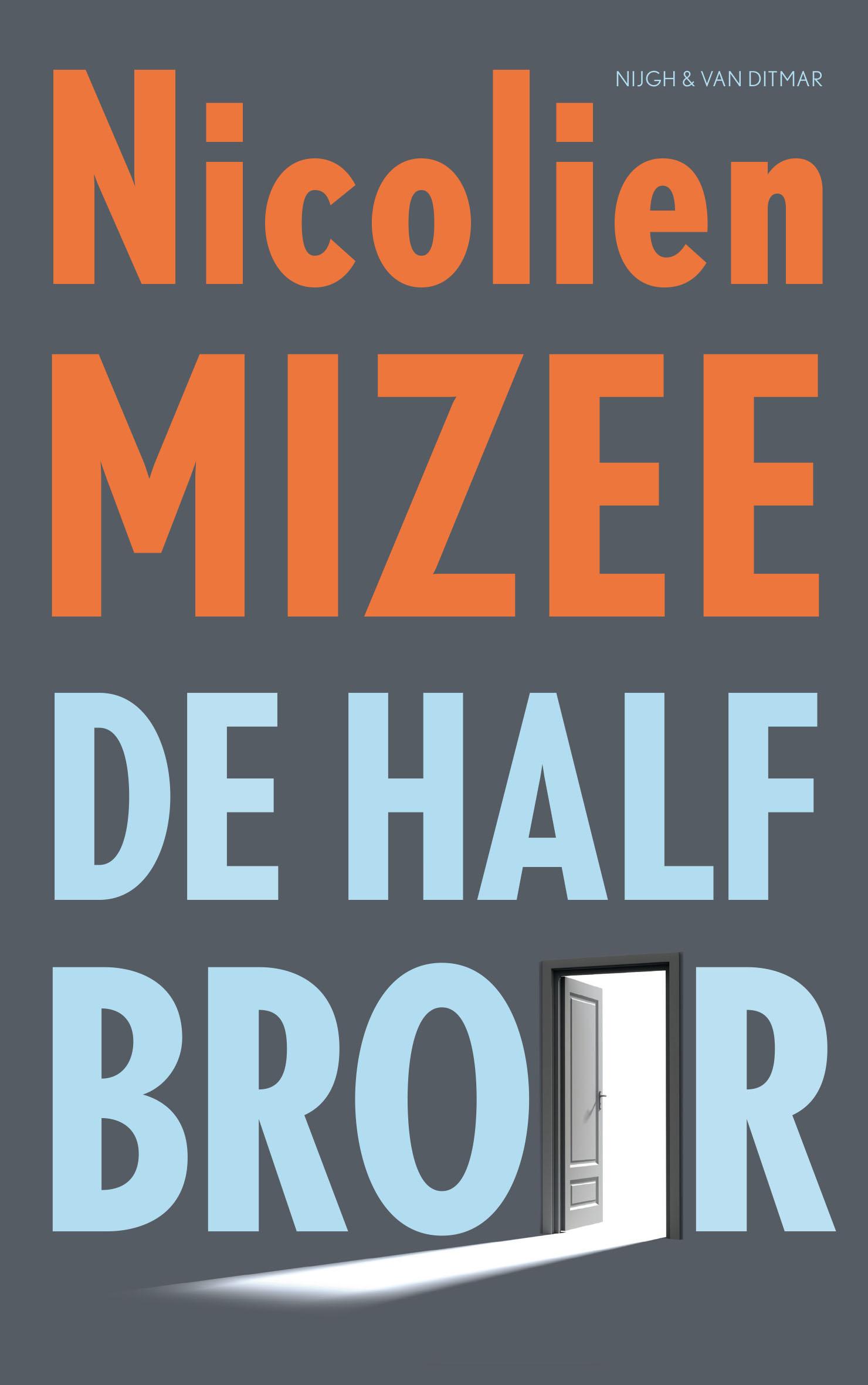 De halfbroer – Nicolien Mizee