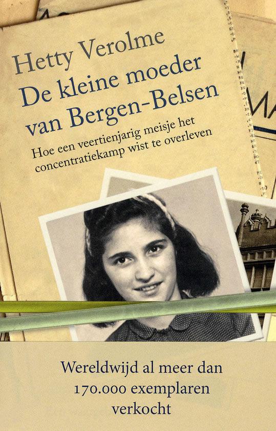 De kleine moeder van Bergen-Belsen – Hetty Verolme