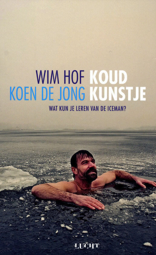 Koud kunstje – Wim Hof & Koen de Jong