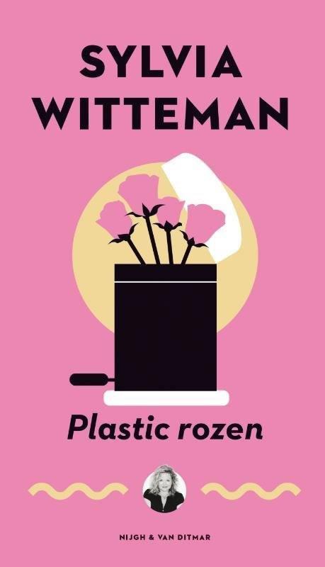 Plastic rozen – Sylvia Witteman