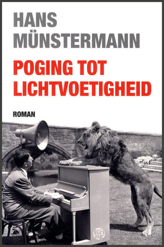 Poging tot lichtvoetigheid – Hans Münstermann
