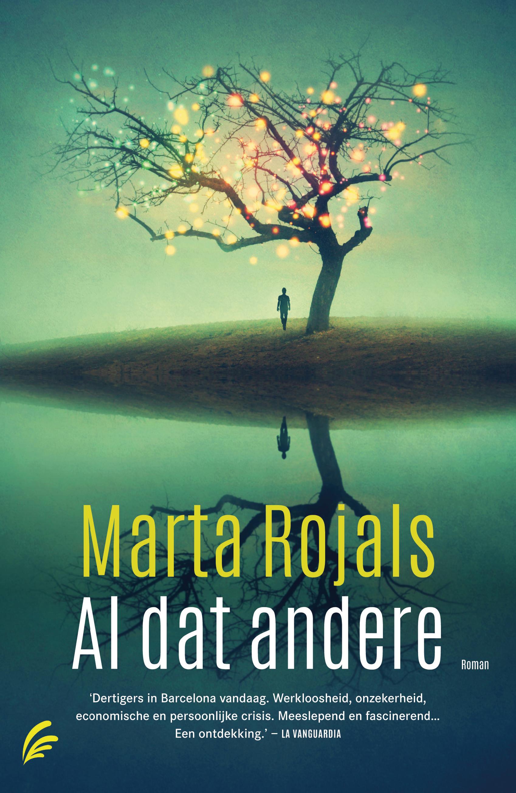 Al dat andere – Marta Rojals