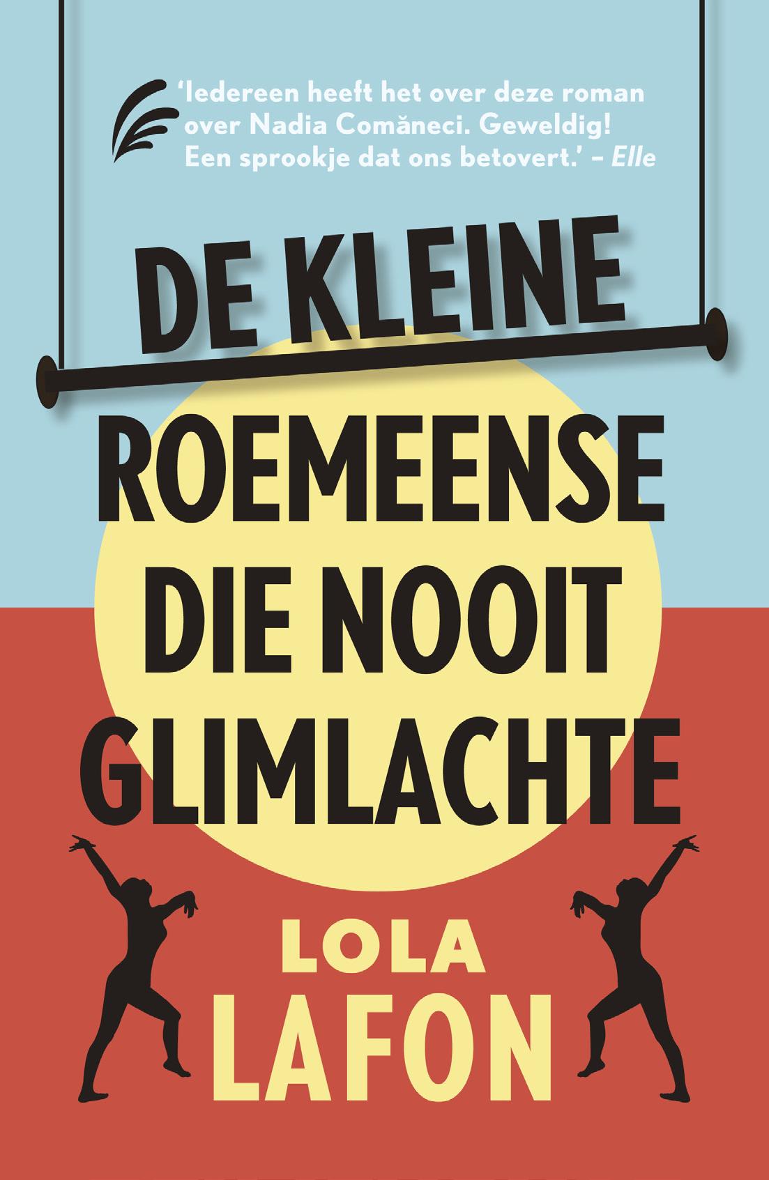 De kleine Roemeense die nooit glimlachte – Lola Lafon