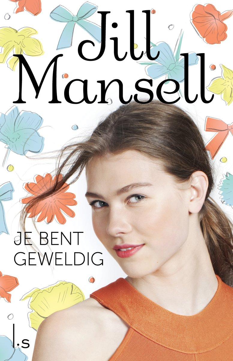 Je bent geweldig – Jill Mansell
