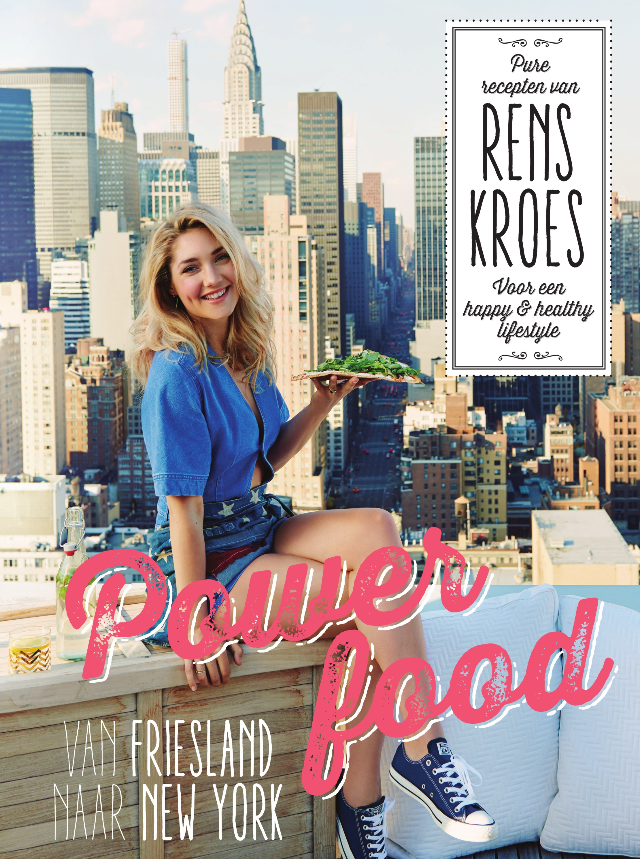Powerfood – van Friesland naar New York – Rens Kroes