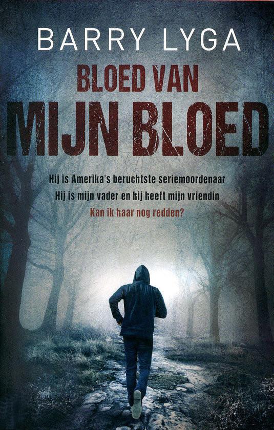 Bloed van mijn bloed – Barry Lyga