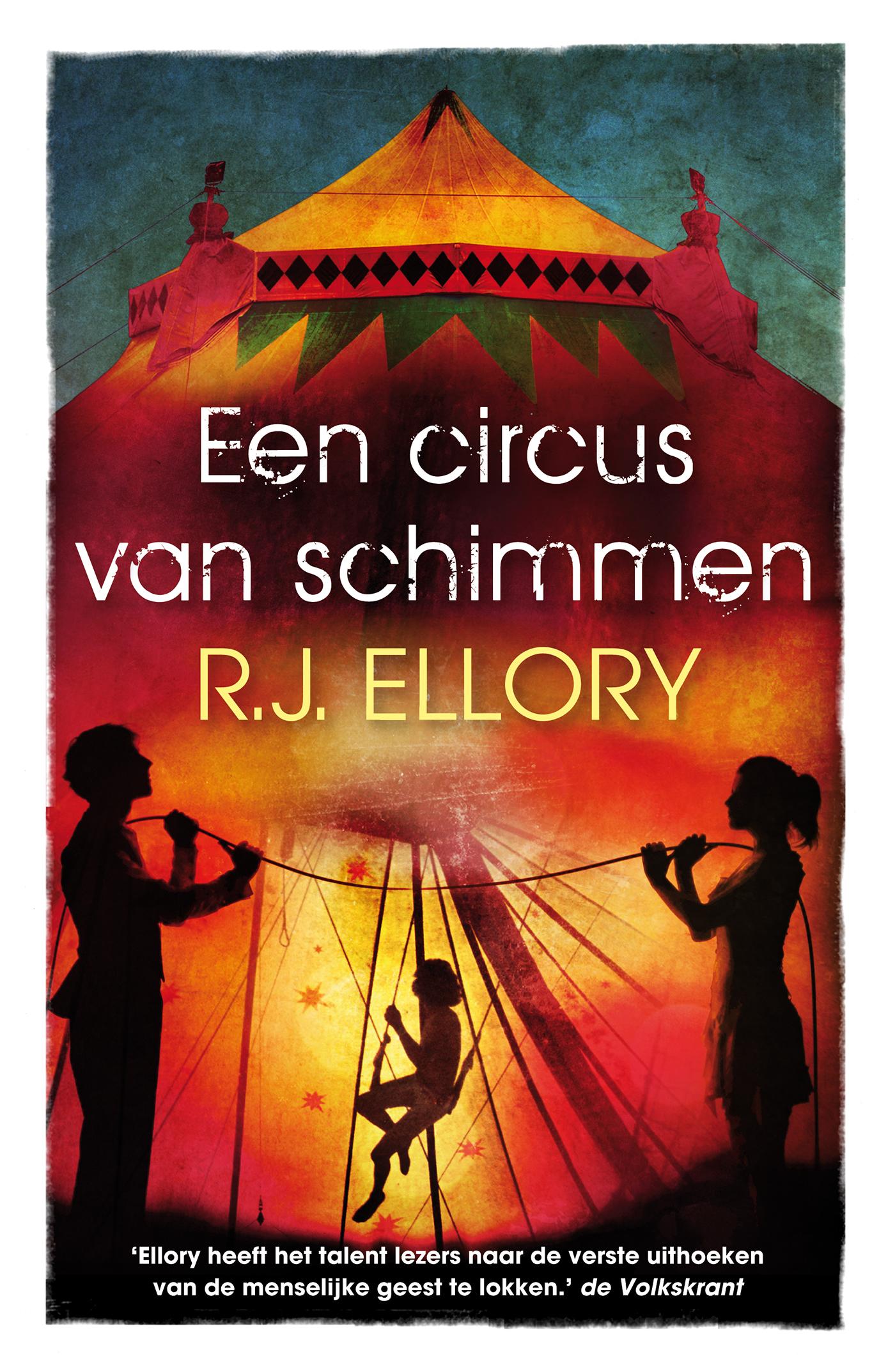 Een circus van schimmen – R.J. Ellory