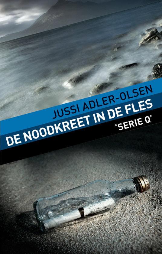 De noodkreet in de fles – Jussi Adler-Olsen