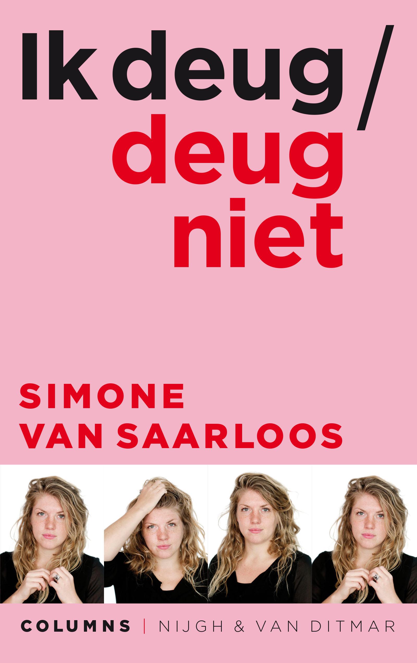Ik deug / deug niet – Simone van Saarloos