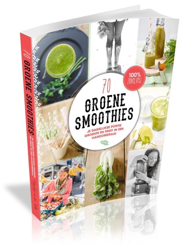 70 groene smoothies – Marjolijn van der Velde