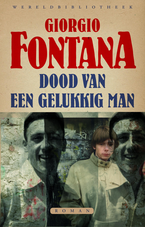 Dood van een gelukkig man – Giorgio Fontana