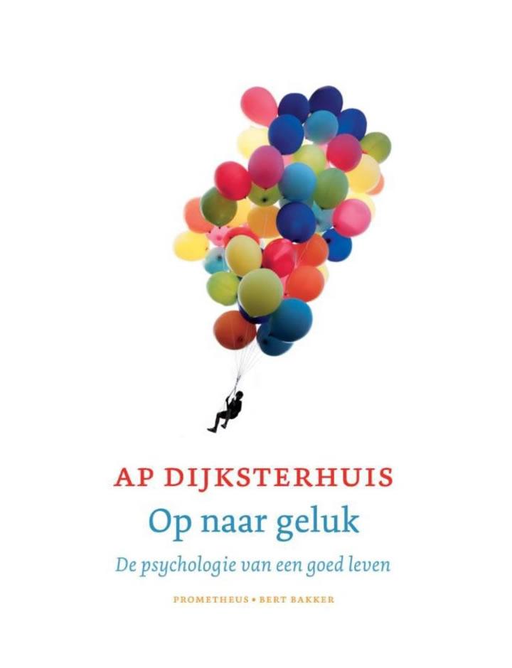 Op naar geluk – Ap Dijksterhuis