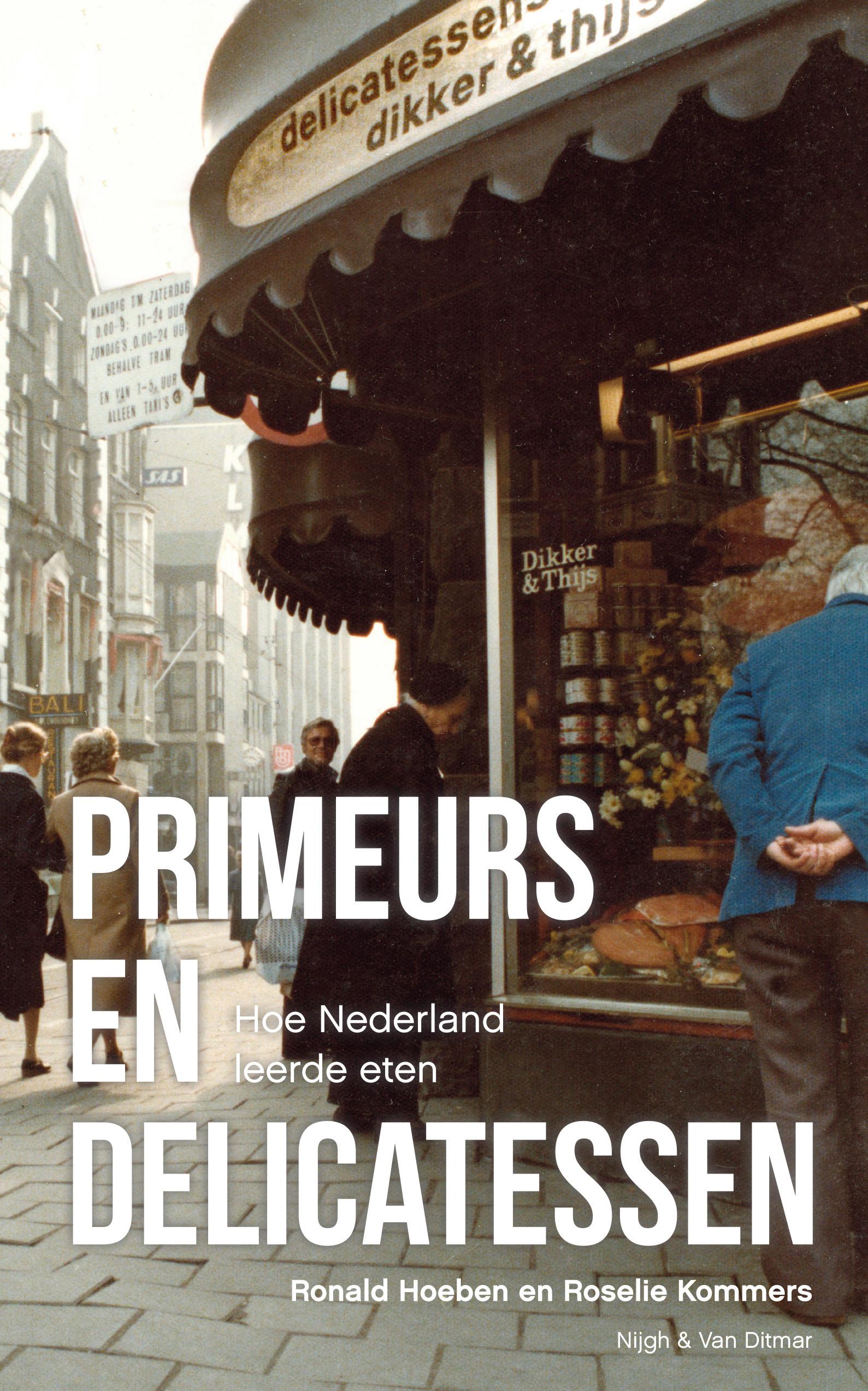 Primeurs en delicatessen – Ronald Hoeben & Roselie Kommers