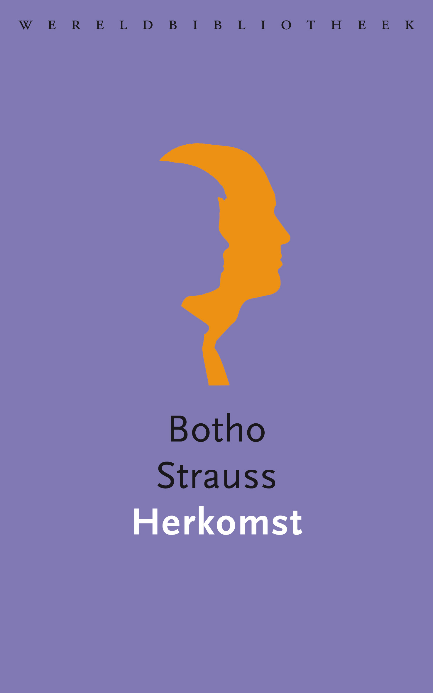 Herkomst – Botho Strauss