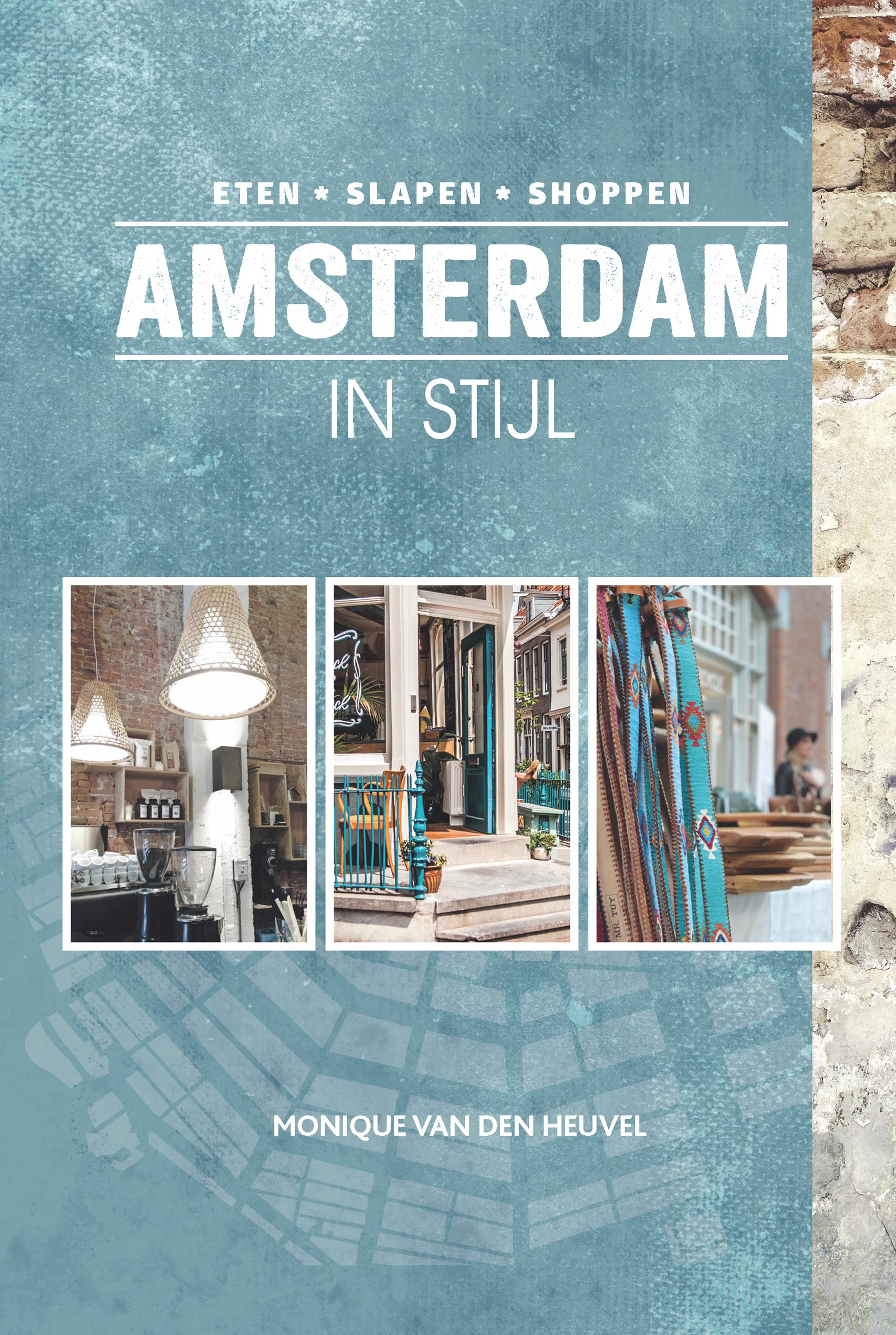 Amsterdam in stijl – Monique van den Heuvel