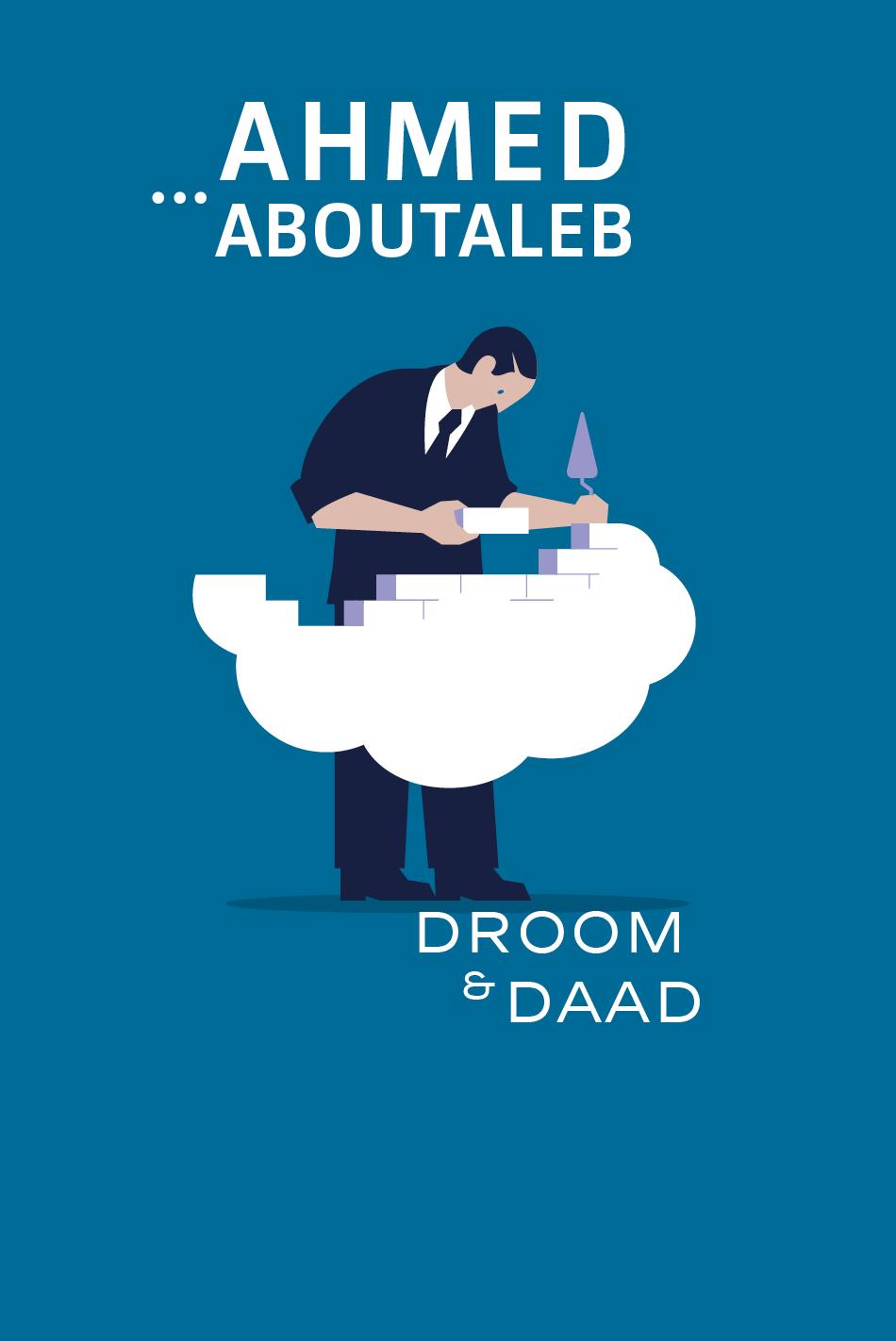 Droom en Daad – Ahmed Aboutaleb