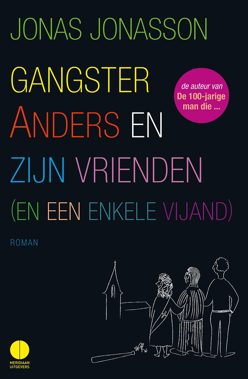 Gangster Anders en zijn vrienden – Jonas Jonasson