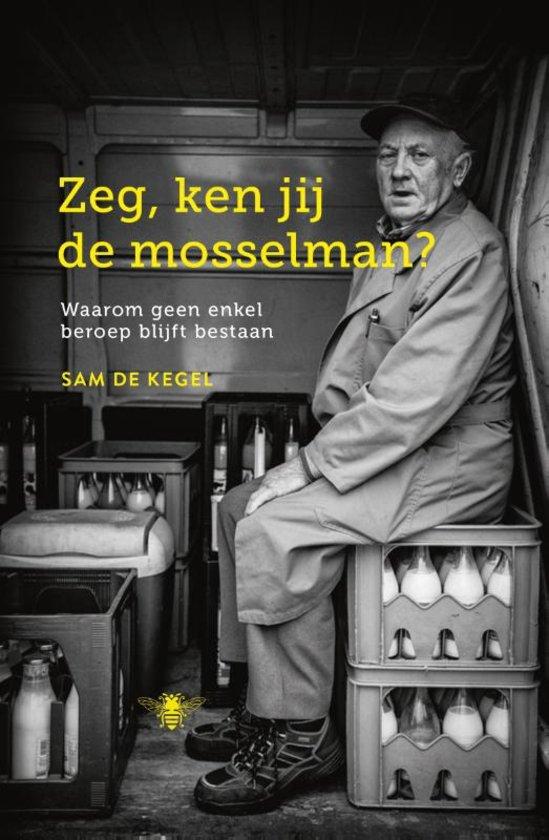 Zeg, ken jij de mosselman? – Sam De Kegel