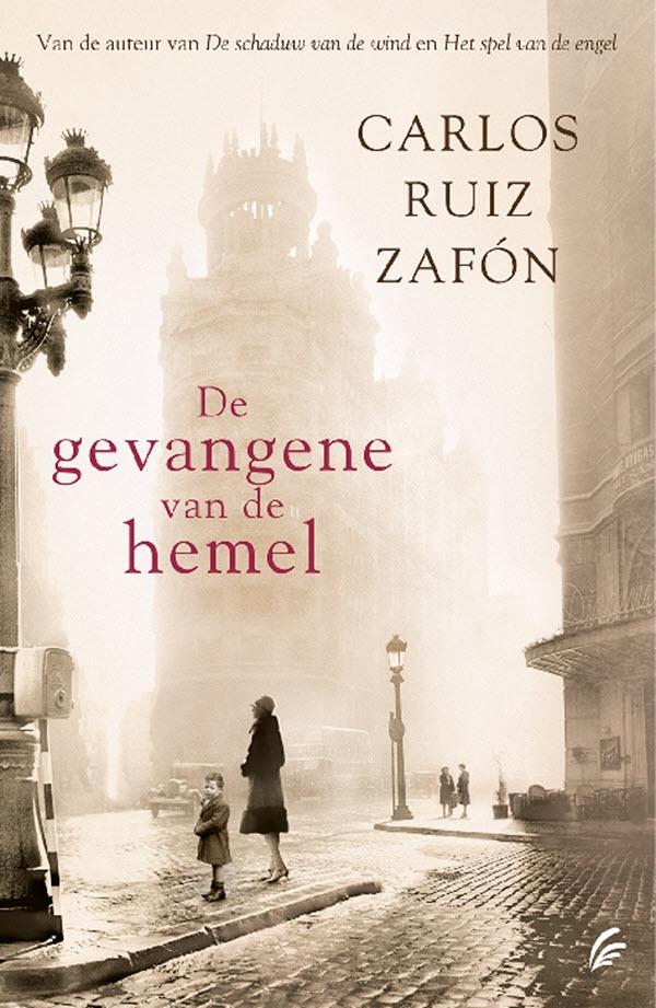 De gevangene van de hemel – Carlos Ruiz Zafón