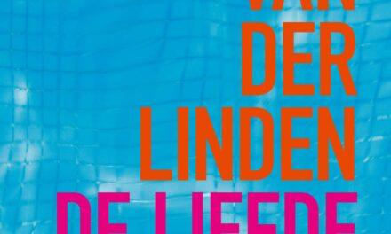 De liefde niet – Margriet van der Linden