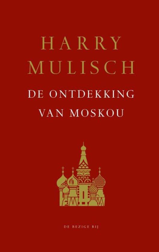 De ontdekking van Moskou – Harry Mulisch